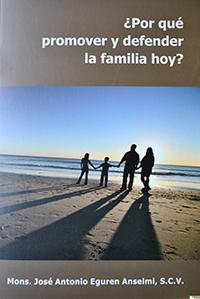 porque-promover-y-defender-la-familia-hoy